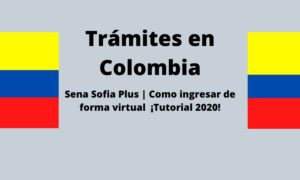 Sena Sofia Plus | Como ingresar de forma virtual  ¡Tutorial 2020!