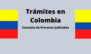 Consulta de Procesos Judiciales – Aprende como hacerlo (con Rama Judicial)